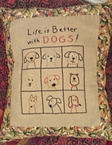 """Life is Better with Dogs"" pillow"